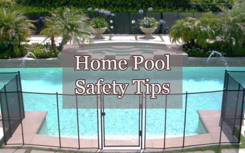 home pool safety tips